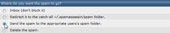 Where do you want the spam to go?